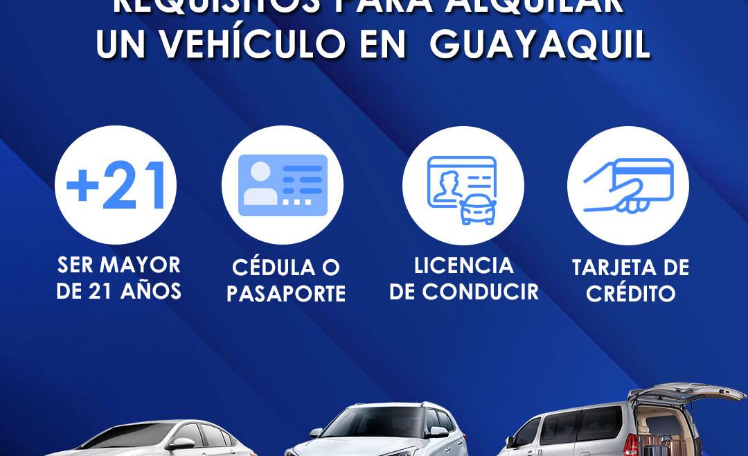 Requisitos para alquilar un vehículo en Guayaquil